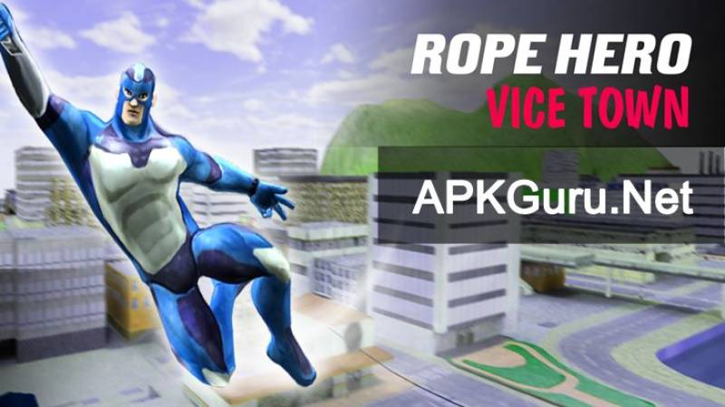 Rope Hero: Vice Town MOD APK v5.9.2 (MOD, Unlimited Money) Free on Android
