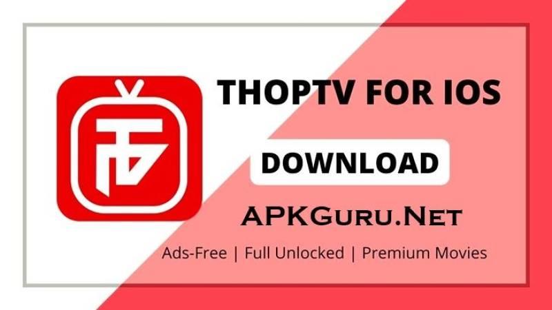 ThopTv for iOS/iPhone Free Download 2021 - APK GURU