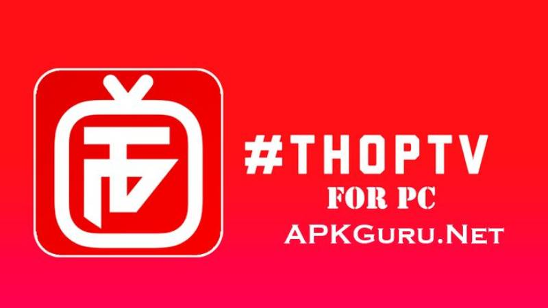 Thoptv For PC Free Download 32Bit 64Bit 2021 - APK Guru