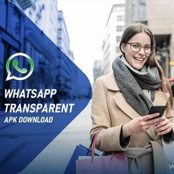 WhatsApp Transparent APK V12.4 Download Latest Version