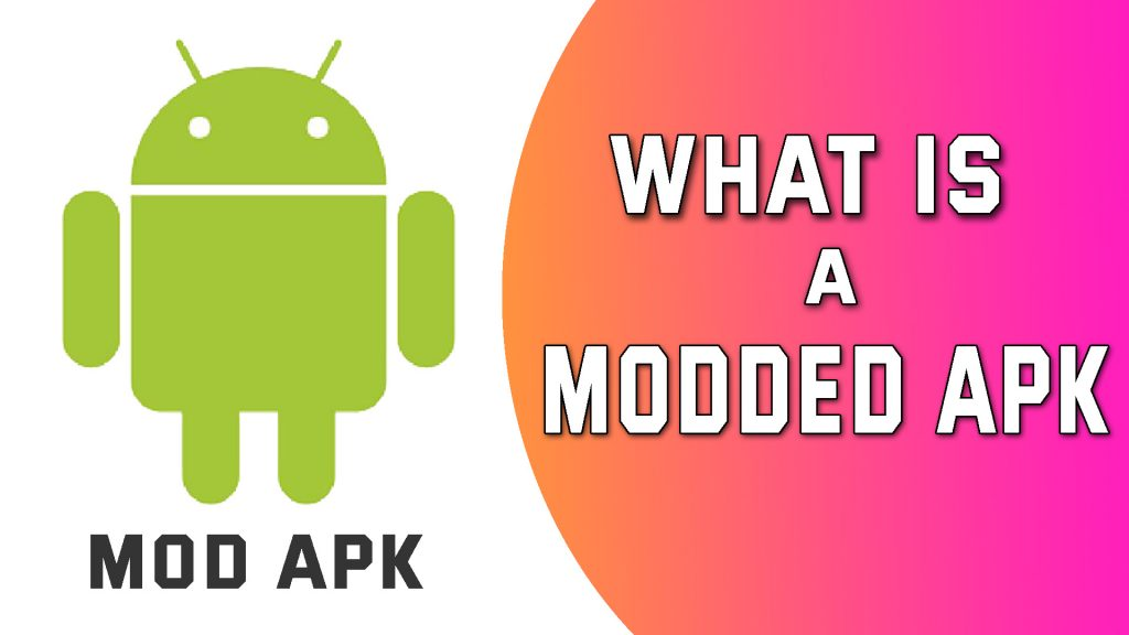 MOD APK For Android