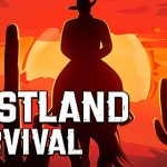 Westland Survival MOD APK 1.0.0 [Unlimited Food/Money & Free Craft]