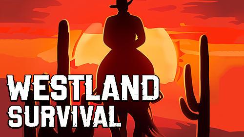 Westland Survival MOD APK 1.6.2 (Unlimited Food/Money & Free Craft)
