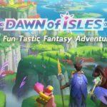 Dawn of Isles MOD APK 1.0.18 [Unlimited Crystals]